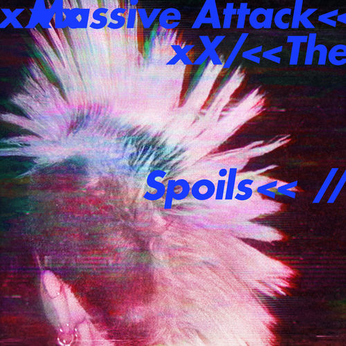 Massive Attack - The Spoils (on plusfm.net)