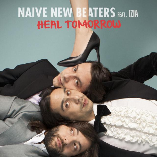 Naive New Beaters - Heal Tomorrow (on plusfm.net)