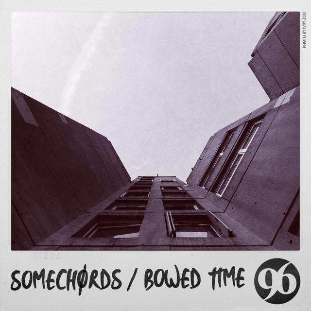 Somechords - Bowed Time (on plusfm.net)